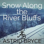 Snow Surprises Along the River Bluffs