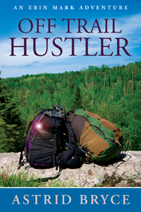 Off Trail Hustler: an Erin Mark Adventure Book Cover